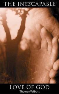 Inescapable-love-god-thomas-talbott-paperback-cover-art