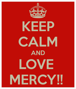 Keep-calm-and-love-mercy-14