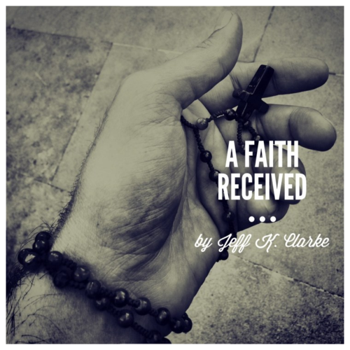 A-faith-received